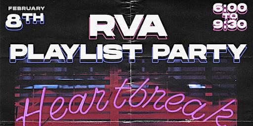RVA Playlist Party: Heartbreak Hotel Edition