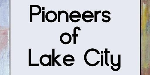 Ninth Annual Pioneers of Lake City