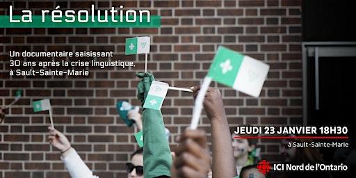 Avant-première - « La résolution » - Sault-Sainte-Marie