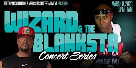 The Wiazard & The Blanksta Concert Series tickets