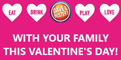 Family Valentine's Day Bowling Party at Dave & Buster's Franklin Mills! tickets