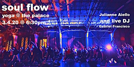 Soulflow Yoga @ the Palace  tickets