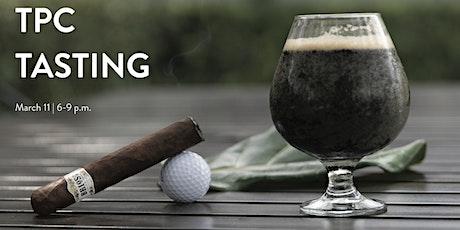 TPC Wine Tasting & Cigar Smoker tickets