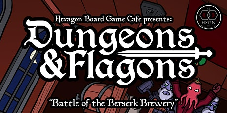 Dungeons & Flagons: Beer Tasting  tickets