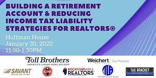 Building a Retirement Account & Reducing Income Tax Liability Strategies for Realtors