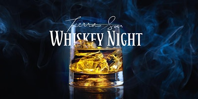 Tierra Sur Whiskey Night