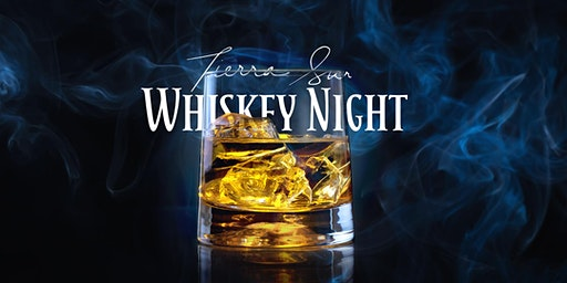 Tierra Sur Whiskey Night