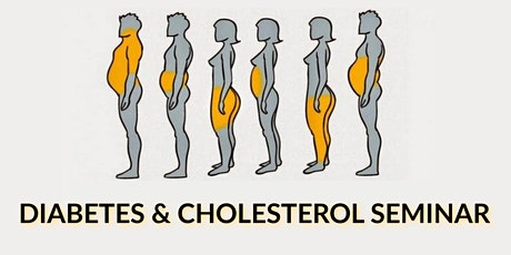 The Big 3: High Cholesterol, High Blood Pressure, Diabetes tickets
