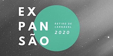 Retiro de Carnaval 2020 - Expansão - Igreja Brasa Porto Alegre ingressos