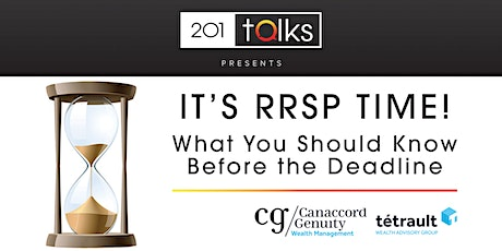 201 Talks presents It's RRSP TIME What You Should Know Before the Deadline tickets
