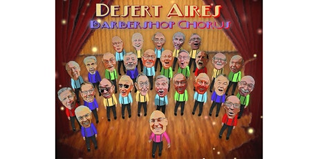 Desert Aires Annual Barbershop Show - 2020 tickets