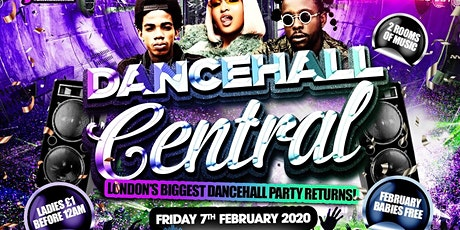 DANCEHALL CENTRAL - The UK's Dancehall Central Party tickets