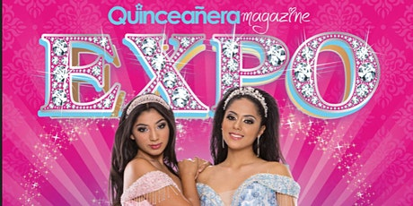 Quinceanera Expo Feb 23, 2020 Los Angeles at Pomona Fairplex tickets