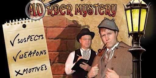 Murder Mystery Dinner Theater (Sherlock Holmes)