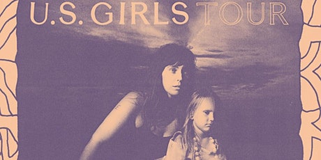 Crosstown Arts presents U.S. Girls billets