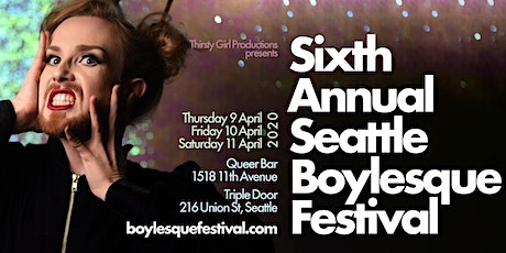 CANCELED 6th Annual Seattle Boylesque Festival Opening Party tickets