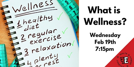 What is Wellness?  tickets