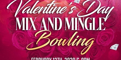Valentine's Day Mix & Mingle Bowling - Hosted by Signature Events by J.J. tickets
