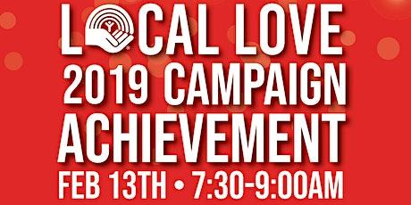Local Love 2019 Campaign  Achievement Celebration tickets