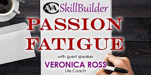 Passion Fatigue