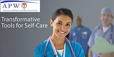 Advanced Physician Wellness Workshop