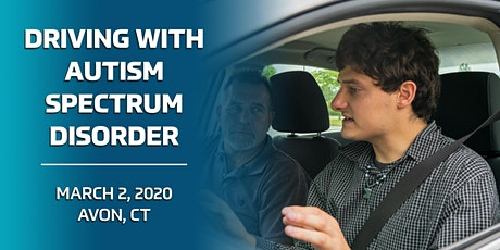 Driving with Autism Spectrum Disorder - Avon, CT 3/2/20 tickets