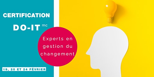 Certification DO-IT experts en gestion du changement (19, 20 et 24 février 2020)