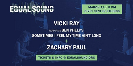 Vicki Ray plays Ben Phelps & special guest Zachary Paul tickets