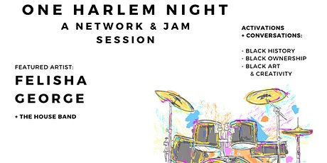 One Harlem Night:  Network and Jam Session tickets
