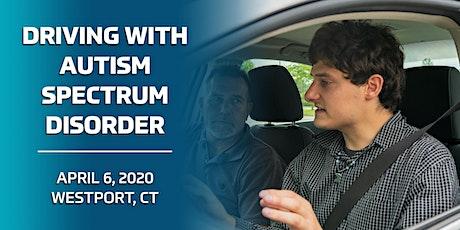 Driving with Autism Spectrum Disorder - Westport, CT 4/6/20 tickets