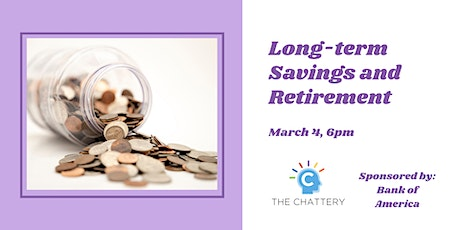 Long-term Savings and Retirement tickets