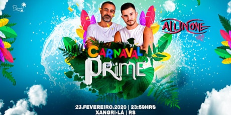 Prime - Carnaval ingressos