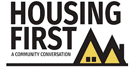 Housing First: A Community Conversation tickets