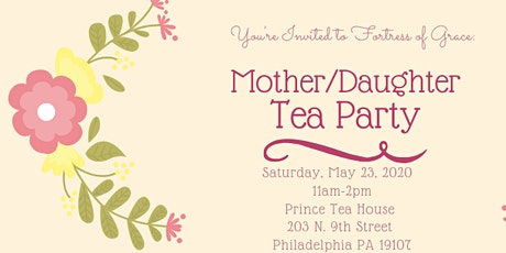 Fortress of Grace Mother-Daughter  Tea Party tickets