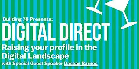 Building 78 Presents: Digital Direct tickets