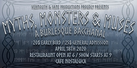Myths, Monsters & Muses: A Burlesque Bacchanal tickets