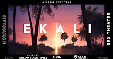 Steez Promo presents: Ekali - A World Away Tour