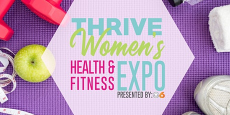 2020 THRIVE Women's Health & Fitness Expo tickets
