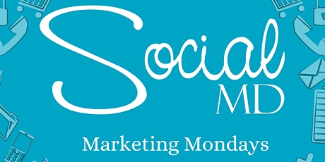 Marketing Mondays - Learn how to Market and Grow Your Business tickets
