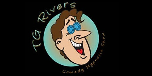InCONCERT TG Rivers COMEDY Hypnosis Show