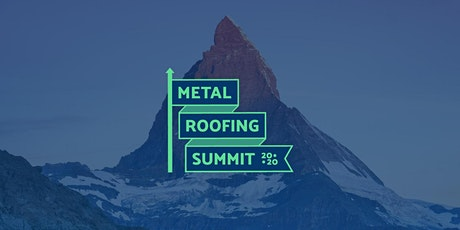 Metal Roofing Summit 2020 tickets