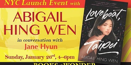 NYC Launch Event for Loveboat, Taipei with Abigail Hing Wen! tickets