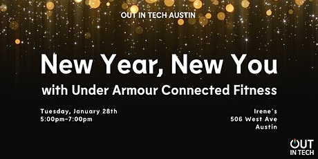 Out in Tech ATX   New Year, New Social tickets