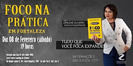Palestra Foco na Prática em Fortaleza com Izirlene Oliveira ingressos