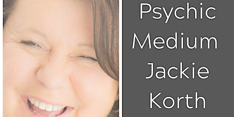 Evening with Psychic Medium Jackie Korth - Cicero WI tickets