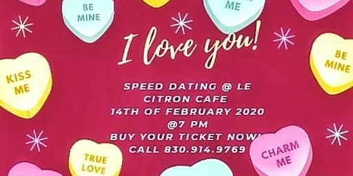 Vantentine Speed Dating at Le Citron European Cafe & Bistro