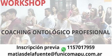 WORKSHOP - Charla Informativa - COACHING ONTOLÓGICO PROFESIONAL entradas