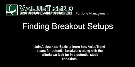 ValueTrend Webinar #3 Finding Breakout Setups tickets