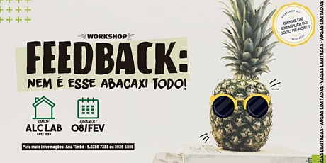 WORKSHOP FEEDBACK: nem é esse abacaxi todo! ingressos