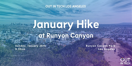 Out in Tech LA | January Hike at Runyon Canyon tickets